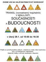 4606fcce0b3 2019 v době od 15 00 do 16 30 se uskuteční další matematický workshop v  naší škole. Tématem bude TRIANGL (tedy rovnostranný trojúhelník).